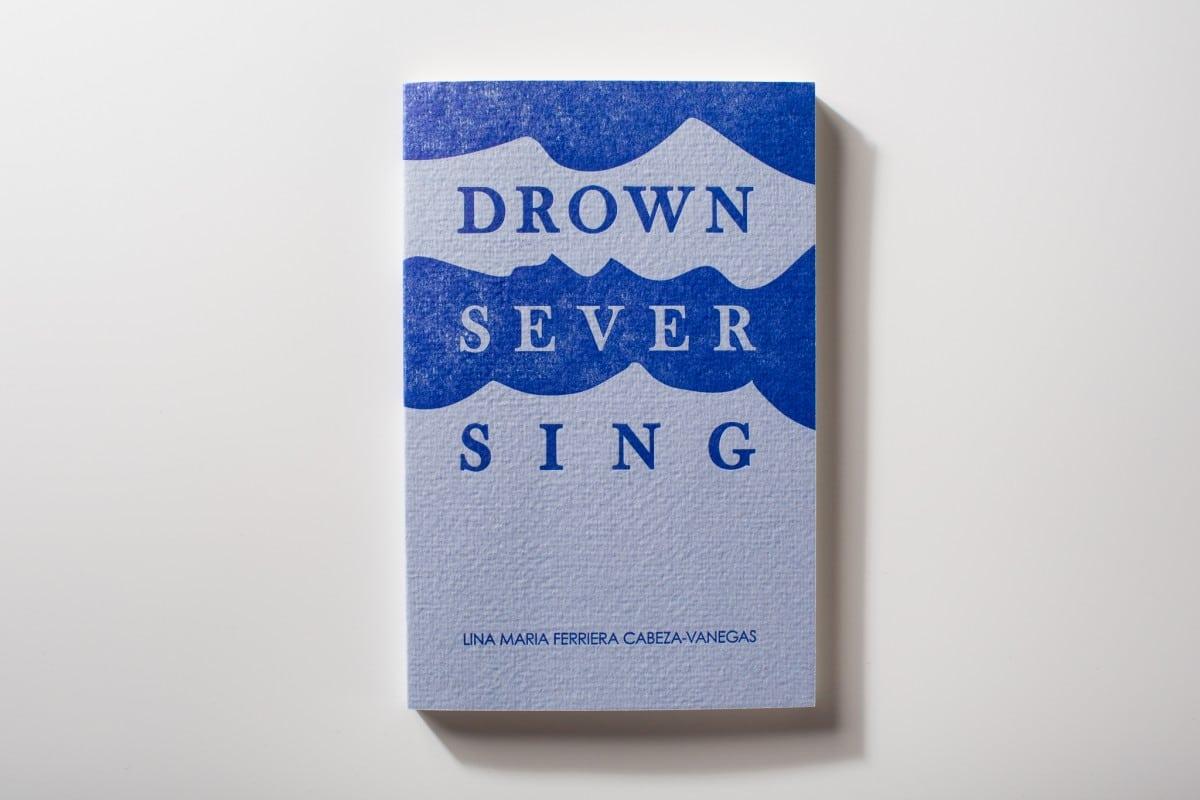 Drown Sever Sing